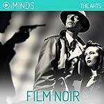 Film Noir: The Arts |  iMinds
