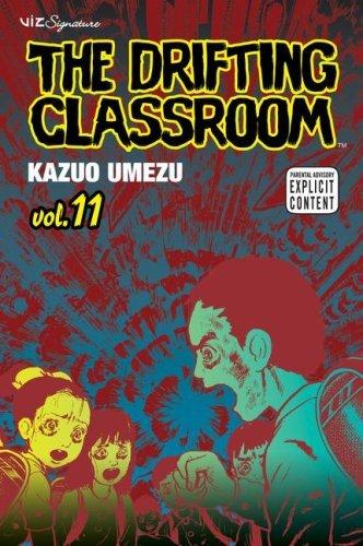 - The Drifting Classroom, Vol. 11: Final Volume!!!