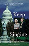 Keep Singing, Nicole Brodeur and Patsy Clarke, 1555835724