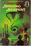 The Mystery of the Singing Serpent : Alfred Hitchock & The Three Investigators #17