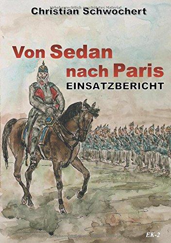 Einsatzbericht: Von Sedan nach Paris