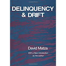 Delinquency and Drift