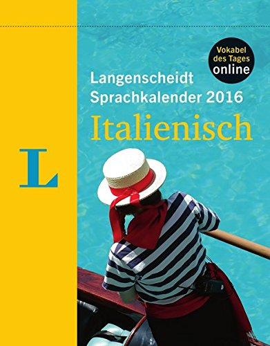 Langenscheidt Sprachkalender 2016 Italienisch - Abreißkalender