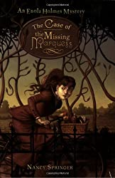 The Case of the Missing Marquess: An Enola Holmes Mystery