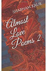 Almost Love Poems 2 Paperback