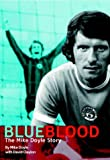 Blue Blood: The Mike Doyle Story