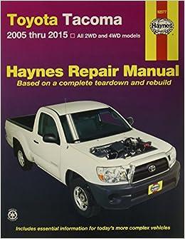 Haynes haynes toyota tacoma 2005 thru 2015 repair manual 92077 haynes haynes toyota tacoma 2005 thru 2015 repair manual 92077 0038345920776 amazon books fandeluxe Gallery