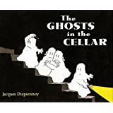 The Ghosts in the Cellar