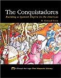 The Conquistadors, R. Conrad Stein, 1592961444