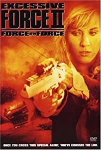 Excessive Force 2