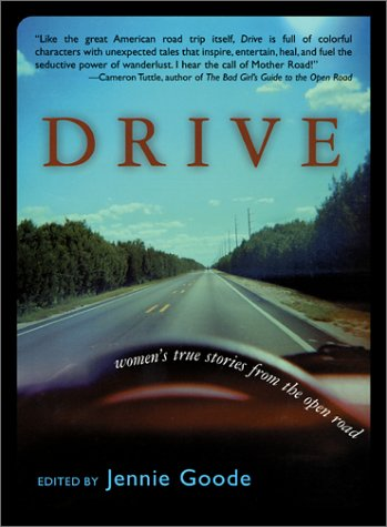 Drive: Women's True Stories from the Open Road (Adventura Books) pdf epub