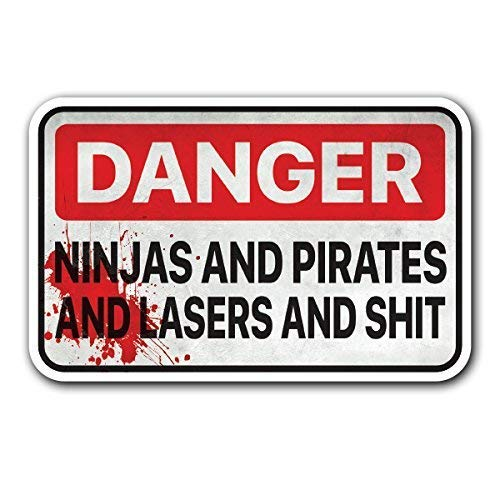 MAGNET DANGER NINJAS AND PIRATES AND LASERS AND SHIT - Decal Sticker for Toolbox Car Truck Tool magnet car truck magnetic vinyl sticks to any metal surface6.4 Inches x 4.1 Inches (16.2 cm x 10.4 cm) (Danger Ninjas And Pirates And Lasers Sign)