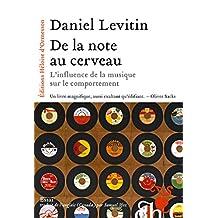 De la note au cerveau (French Edition)