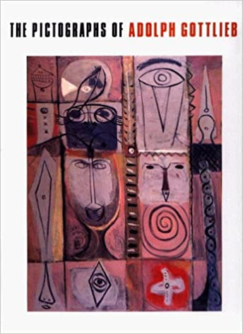 The Pictographs of Adolph Gottlieb