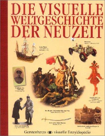 Die visuelle Weltgeschichte der Neuzeit