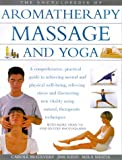 img - for The Encyclopedia of Aromatherapy Massage and Yoga book / textbook / text book