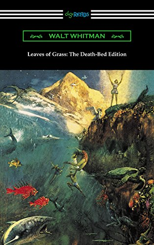 Leaves of Grass: The Death-Bed Edition (with an Introduction by John Burroughs)