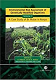 1: Environmental Risk Assessment of Genetically Modified Organisms