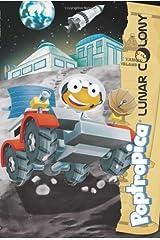 Lunar Colony (Poptropica) Paperback
