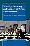 Identity, Learning and Support in Virtual Environments, , 9087909934