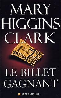 Le billet gagnant et autres nouvelles, Clark, Mary Higgins