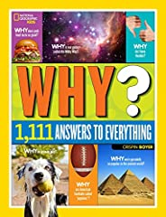 The concept is simple. Got a question? Well now you have an answer! 1,111 of them, in fact. Want to know why your snot is yellow? Flip to the human body chapter. What's on the inside of a turtle shell? The animal section's got you covered. Wh...