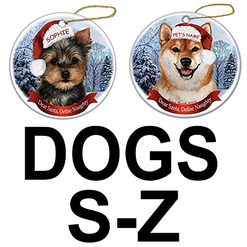 (Customizable Howliday Christmas Ornament - With Your Pet's Name - Dear Santa Define Naughty (Dogs S-Z))