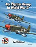 4th Fighter Group in World War II, Larry Davis, 0897475151