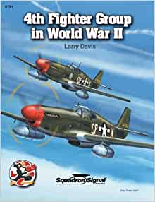 Download The 363Rd Fighter Group In World War Ii In Action Over Europe With The P 51 Mustang 2002