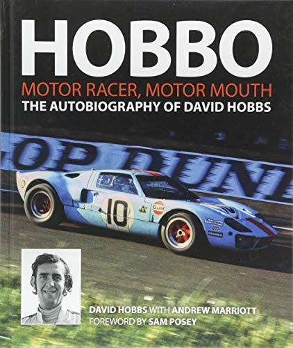 Trans Am Racing - Hobbo: The Autobiography of David Hobbs: Motor Racer, Motor Mouth