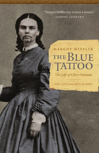 The Blue Tattoo: The Life of Olive Oatman (Women in the West)