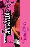 Invisible, tome 1 : L'Affaire Amanda
