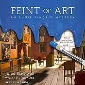 Feint of Art: An Annie Kincaid Mystery | Juliet Blackwell, Hailey Lind