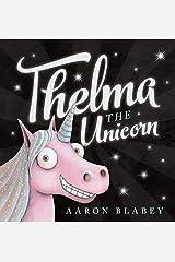 Thelma the Unicorn Hardcover