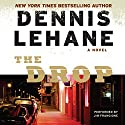 The Drop Audiobook by Dennis Lehane Narrated by Jim Frangione