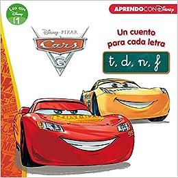 Cars 3. Un Cuento Para Cada Letra: T, D, N, F por Myr Servicios Editoriales S.l.; epub