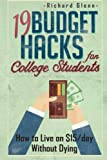 19 Budget Hacks for College Students: How to Live on $15/Day Without Dying