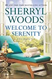 Welcome to Serenity: A Novel (A Sweet Magnolias Novel)