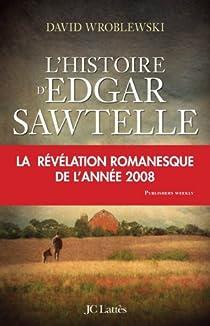 L'Histoire d'Edgar Sawtelle par Wroblewski