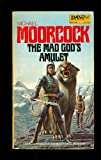 The Mad God's Amulet, Michael Moorcock, 0879973919