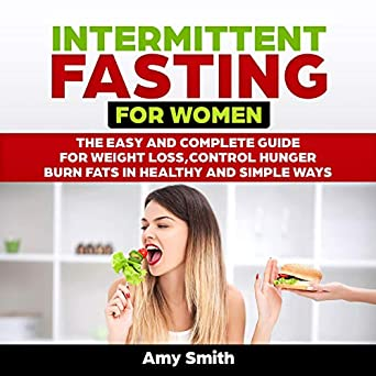 Amazon Com Intermittent Fasting For Women The Easy And Complete