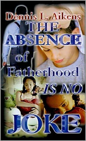 The Absence of Fatherhood is No Joke