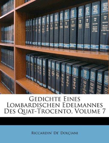 Gedichte Eines Lombardischen Edelmannes Des Quat-Trocento (German Edition)