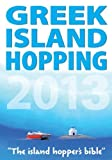 img - for Greek Island Hopping 2013 by Frewin Poffley (2013-02-19) book / textbook / text book