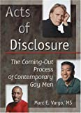 Acts of Disclosure, Marc E. Vargo, 1560239123