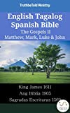 English Tagalog Spanish Bible - The Gospels II