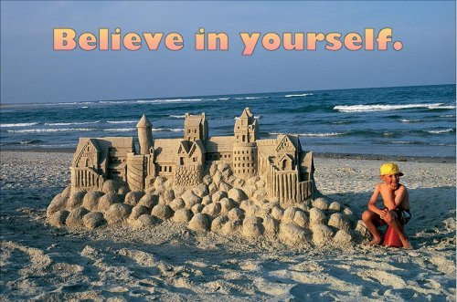 Believe in yourself. by Schaffer Frank (2001-09-11) Poster ()