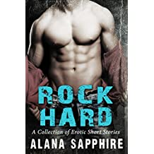 Rock Hard: A Collection of Erotic Short Stories