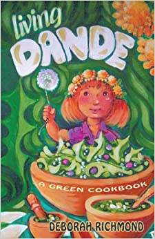 Book Living Dande: A Green Cookbook