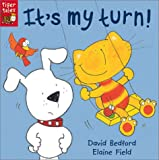 It's My Turn!, David Bedford and Elaine Field, 1589253515